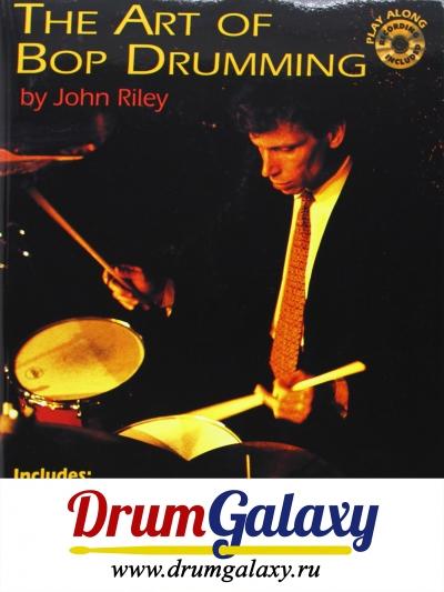 "John Riley - ""The Art of Bop Drumming"" + CD Audio"