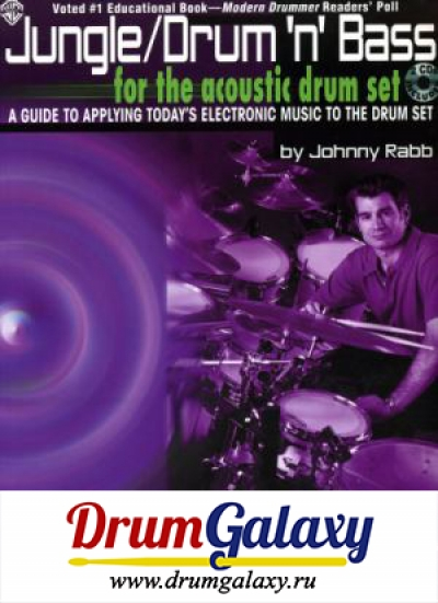 "Johnny Rabb - ""Jungle / Drum 'n' Bass for The Acoustic Drum Set"" + CD Audio"