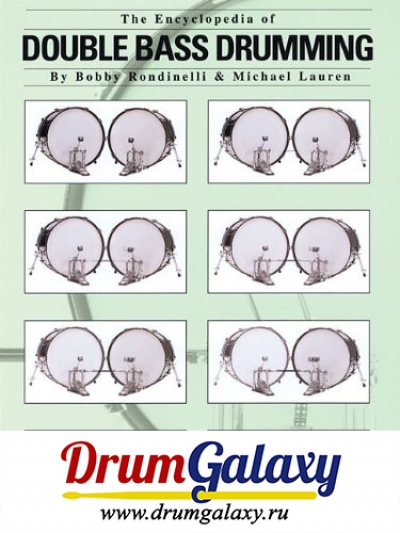 "Bobby Rondinelli and Michael Lauren - ""The Encyclopedia of Double Bass Drumming"""