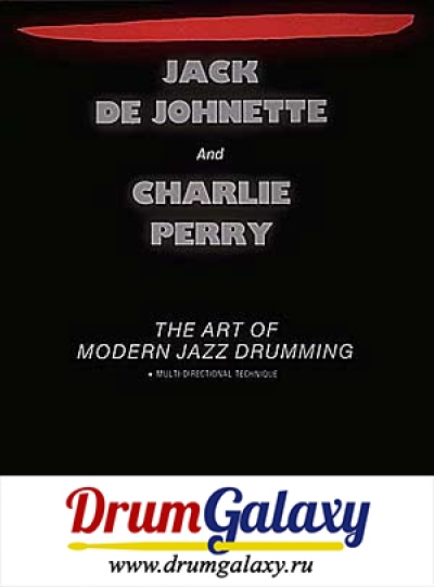 "Jack De Johnette and Charlie Perry - ""The Art Of Modern Jazz Drumming"""