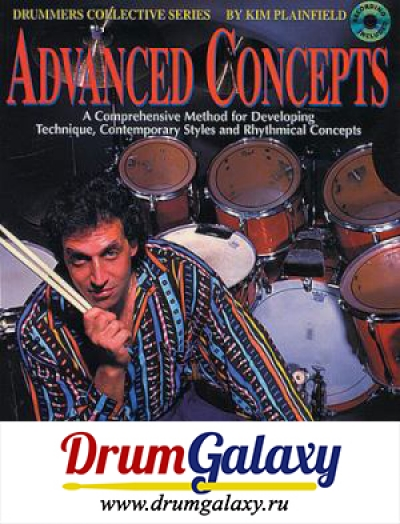 "Kim Plainfield - ""Advanced Concepts A Comprehensive Method for Developing Technique, Contemporary Styles and Rhythmical Concepts"" + CD Audio"