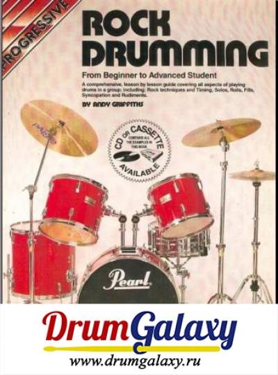 "Andy Griffiths - ""Progressive Rock Drumming from Beginner to Advanced Student"""