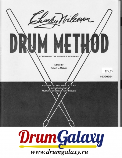 "Charley Wilcoxon - ""Drum Method - Rudimental and Swing"""
