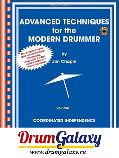 "Jim Chapin - ""Advanced Techniques for the Modern Drummer: Coordinating Independence as Applied to Jazz and Be-bop"" + CD Audio"