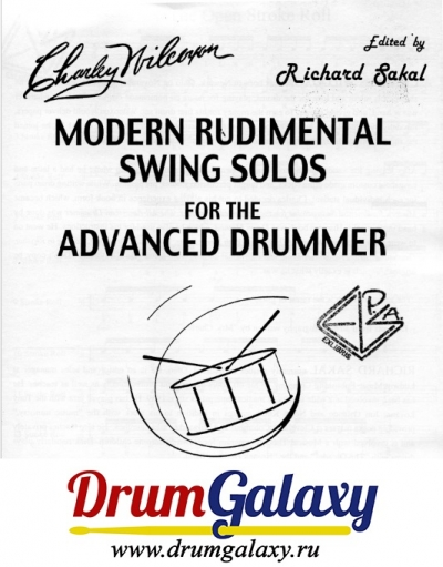 "Charley Wilcoxon - ""Modern Rudimental Swing Solos for the Advanced Drummer"""