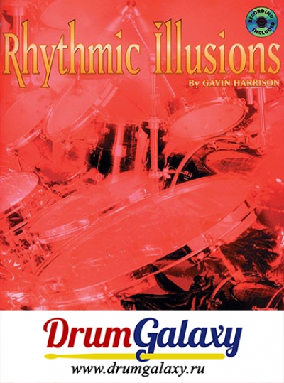 "Gavin Harrison - ""Rhythmic Illusions"" - Книга к DVD + CD Audio"