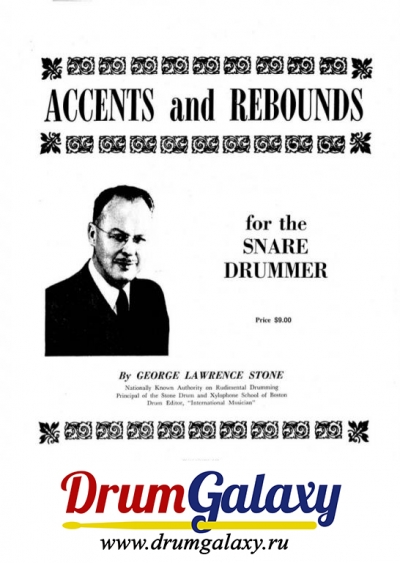 "George Lawrence Stone - ""Accents And Rebounds For Snare Drummer"""