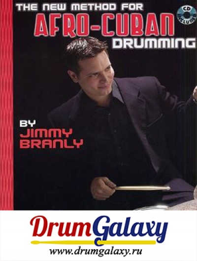 "Jimmy Branly - ""The New Method For Afro-Cuban Drumming"""